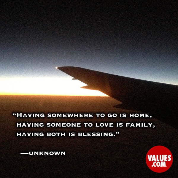 Quote | Home, Family & Love, values.com 12/25/14 #passiton